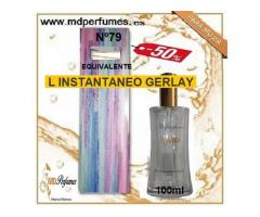 Oferta Perfume Alta Gama Equivalente Mujer L INSTANTANEO GERLAY nº79 100ml 10€